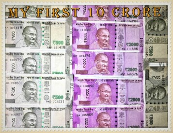 My first 10 Crore