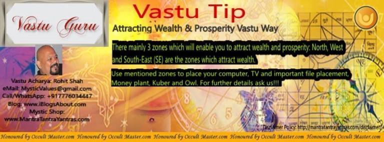 Vastu Tip to attract Wealth and Prosperity